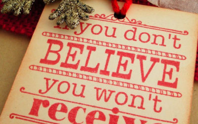 Believe and you will Receive!